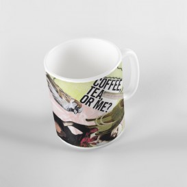 "Mug - ""Coffee, tea, or me?"""